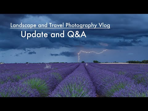 Landscape and Travel Photography Vlog – Update and Q&A Session