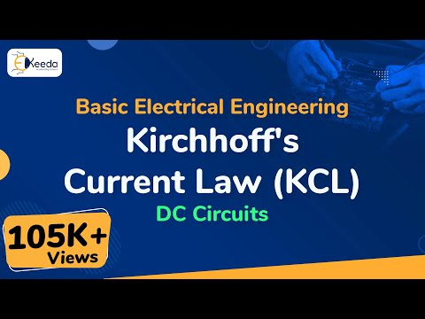 Kirchhoff's Current Law (KCL) - DC Circuits - Basic Electrical Engineering - First Year | Ekeeda.com
