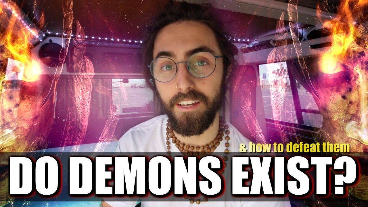 Do Demons Exist!? (& How to Defeat Them)