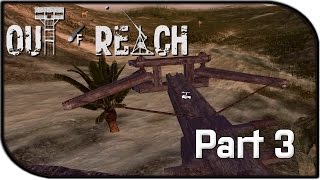 "Out Of Reach Gameplay Part 3 - ""the Ballista & Hunting"" (alpha Gameplay)"