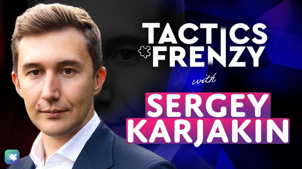 Sergey Karjakin Plays Tactics Frenzy!