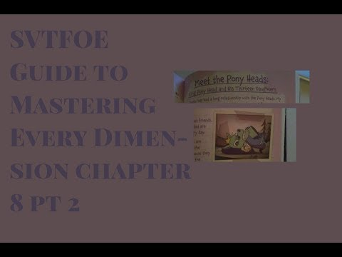 svtfoe-guide-to-mastering-every-dimension-chapter-8pt-2