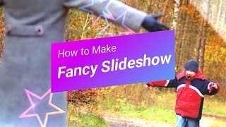 How To Make Fancy Slideshow Video with Photos and Music