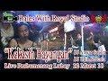 """""""KEKASIH BAYANGAN"""" RALES Live Prabumenang Lubay (12/03/18) Created By Royal Studio"""