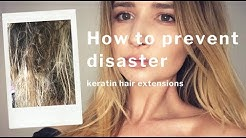 HOW TO AVOID HAIR EXTENSION DISASTERS ll Keratin Hair Extension Tips