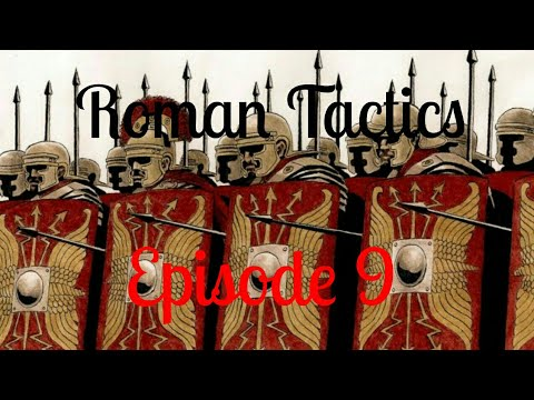 Steel and Flesh - Roman Tactics - Episode 9 - WHY IS ANKARA