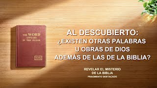 (I) - Al descubierto: ¿existen otras palabras u obras de Dios además de las de la Biblia?