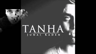 *New* DJxcyliance FT Junai Kaden - Tanha  (The Official Remix)