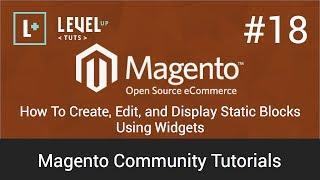 Magento Community Tutorials #18 - How To Create, Edit, and Display Static Blocks Using Widgets