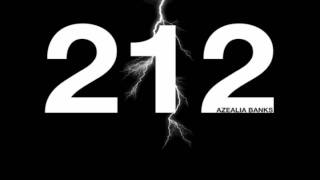 Azealia Banks - 212 (Clean Edit)