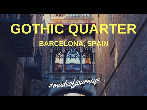 Gothic Quarter | Barcelona City Guide by Made of Journeys