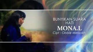 MONA L - BUNYIKAN SUARA HATI (Official Music Video)