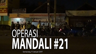 NET JATENG - OPERASI MANDALI #21