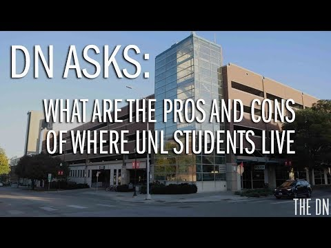DN asks: What are the pros and cons of where UNL students live?