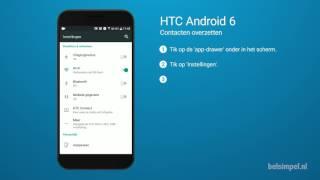 Tips & Tricks - HTC smartphone: Contacten overzetten (Android 6)