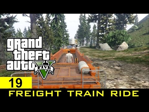 The GTA V Tourist: Ride the Freight Train