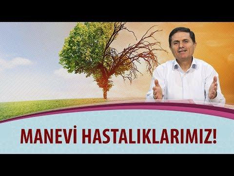 Dr. Ahmet ÇOLAK - Manevi Hastalıklarımız!