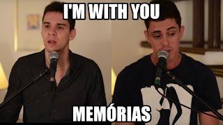 I'm With You - Memórias (Avril Lavigne - Malta) por Evandro e Juninho