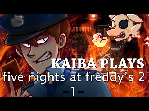 Kaiba plays five nights at freddy s 2 1 youtube