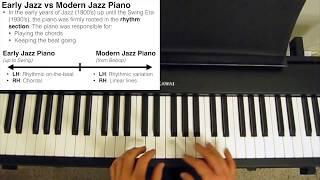 Early Jazz vs Modern Jazz Piano