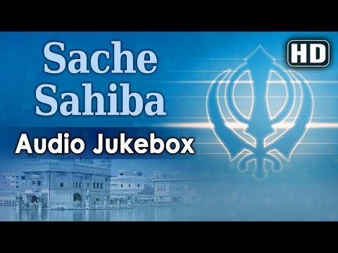 Sache Sahiba - Bhai Mehtab Singh (Jalandhar Wale) - Full Album - Gurbani