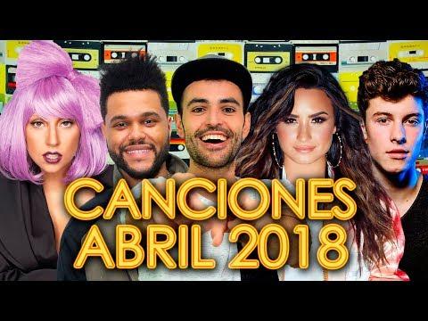 CANCIONES NUEVAS 2018 ABRIL - POP ROCK ELECTRÓNICA | LO MÁS NUEVO EN INGLÉS Y ESPAÑOL | WOW QUÉ PASA