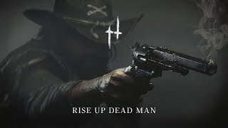 Rise Up Dead Man | Hunt: Showdown Humming Theme 10 Hours