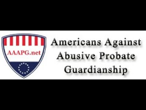 Fraudulent Guardianships & Probate Courts (A Special Report)