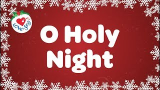 O Holy Night with Lyrics Christmas Carol & Song | Love to Sing