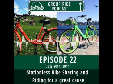 The Group Ride Podcast Episode 22 - Stationless Bike Sharing and Riding for a great cause