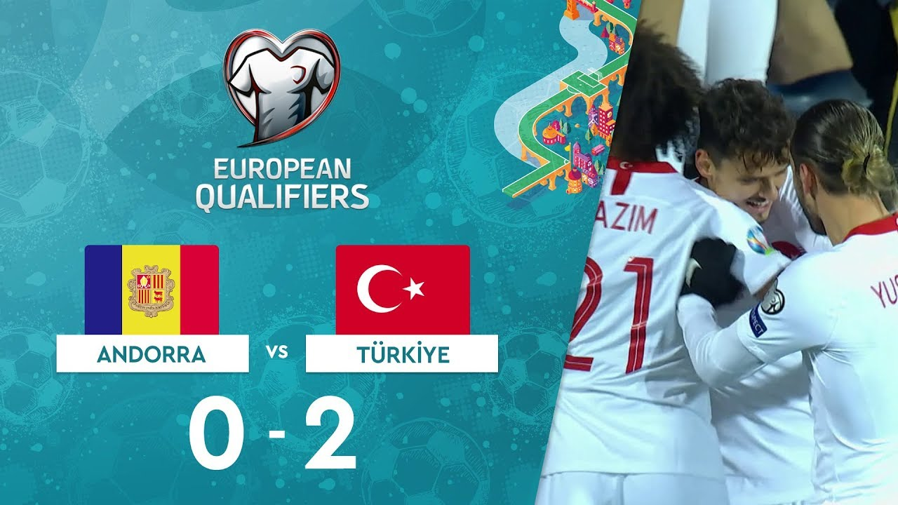 Andorra 0-2 Türkiye | EURO 2020 Elemeleri Maç Özeti - H Grubu