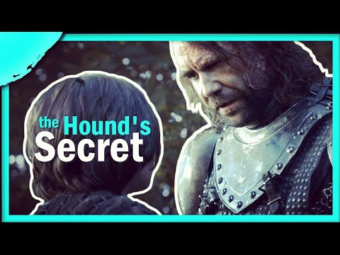 The Hound's Secret | Game Of Thrones