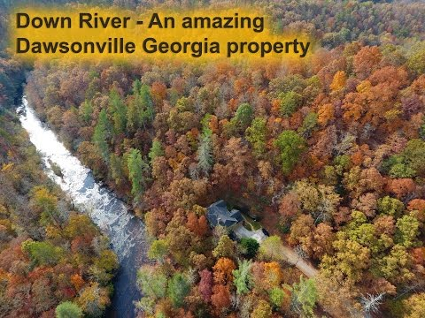 Down River - An Amazing Dawsonville Georgia Property