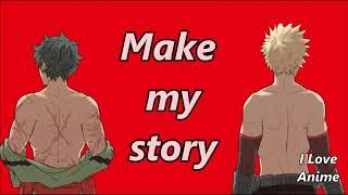 Boku no Hero Academia Season 3 OP2    Make my story Lyrics