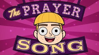 The Prayer Song!