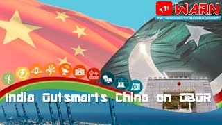India Outsmarts China on OBOR