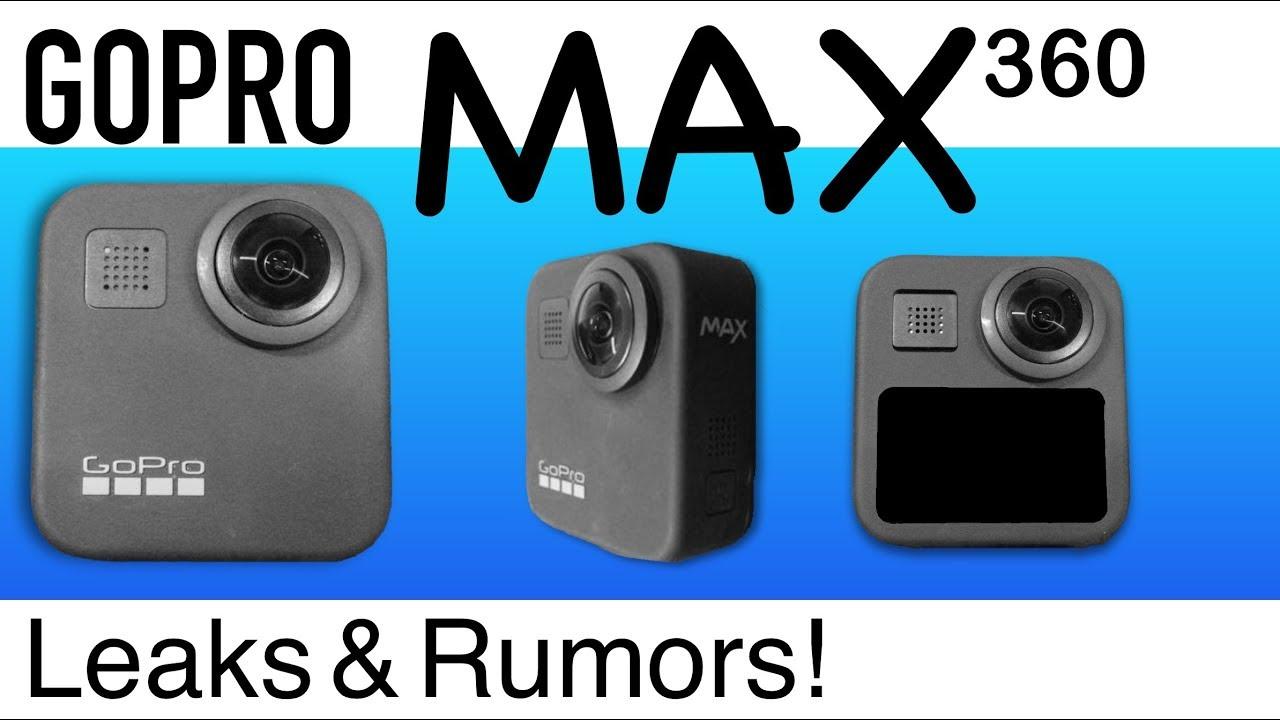 GoPro MAX 360 Leaks & Rumors!