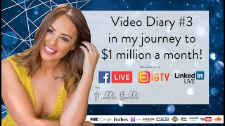 Video Diary #3 in my journey to $1 million a month!