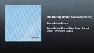 Still Hurting (Piano Accompaniment)