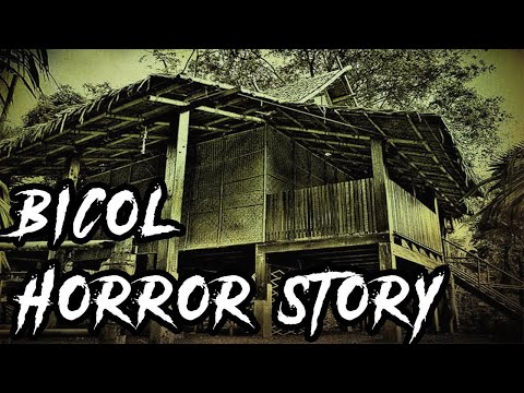 Horror Story Tagalog - Bicol Horror Story (Ep.8)