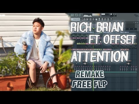 Rich Brian ft. Offset - Attention (Remake + FLP)