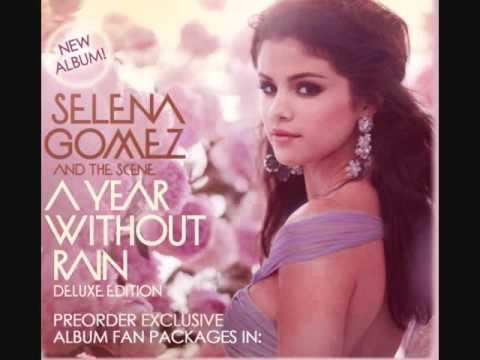 Selena Gomez & The Scene - Un Año Sin Lluvia Audio