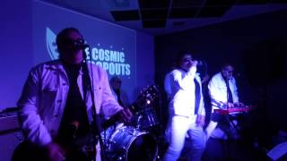 THE COSMIC DROPOUTS 4