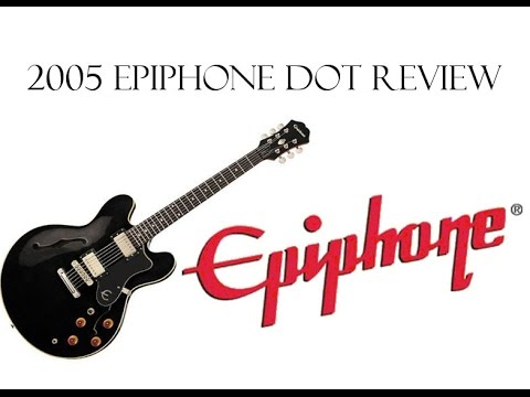 epiphone dot review youtube
