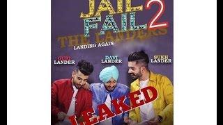 Jail Fail 2 Official Teaser (LEAKED / UN-RELEASED) Sukh Kharoud - The Landers