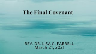 The Final Covenant March 21