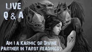 "LIVE Karmic Q & A's PT2 ""How do I know if I'm the Karmic Partner or not?"""