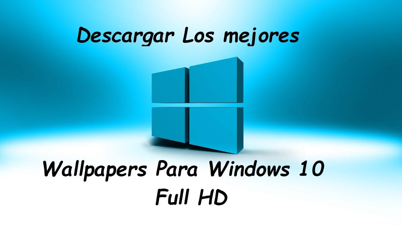 Descargar Los Mejores Wallpapers Para Windows 10 Hd Mega