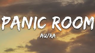 Download Lagu Au/Ra - Panic Room (Lyrics) mp3