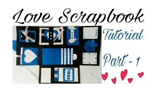 Love Scrapbook Tutorial Part - 1 | Valentine's Day Gift idea